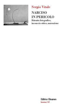 Narciso in pericolo. Ritratto fotografico, inconscio ottico, narrazione.pdf