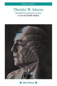 Theodor W. Adorno. Attualità di unimpresa teorica.pdf