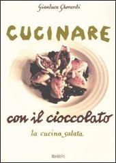 Cucinare con il cioccolato. La cucina salata