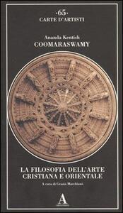 La filosofia dell'arte cristiana ed orientale