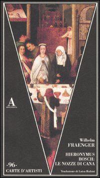 Hieronymus Bosch: le nozze di Cana
