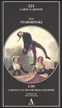 1789, i sogni e gli incubi della ragione