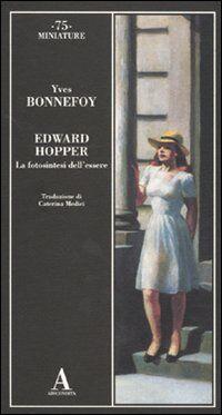 Edward Hopper. La fotosintesi dell'essere