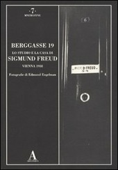 Berggasse, 19. Lo studio e la casa di Sigmund Freud. Vienna 1938