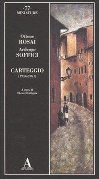 Carteggio (1914-1951)