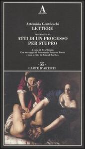 Lettere precedute da «Atti di un processo per stupro»