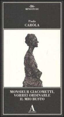 Librisulladiversita.it Monsieur Giacometti, vorrei ordinarle il mio busto Image