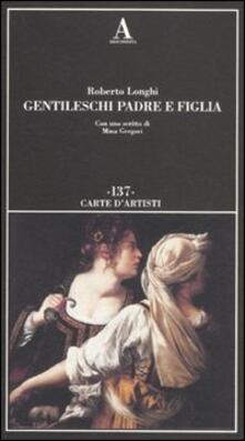 Gentileschi. Padre e figlia. Ediz. illustrata.pdf