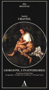 Giorgione, l'inafferrabile. Ediz. illustrata