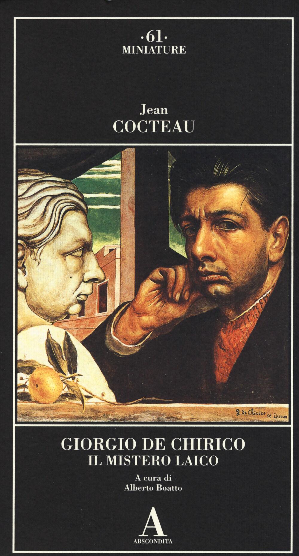 Giorgio de Chirico. Il mistero laico