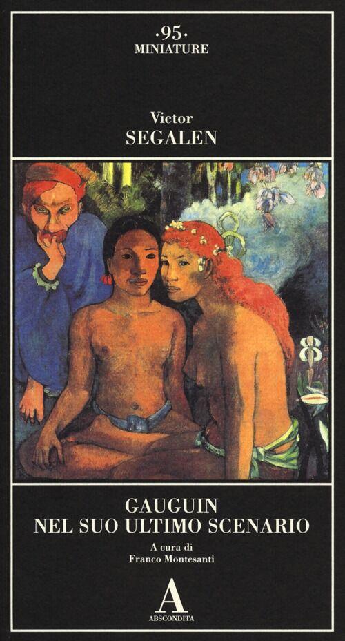 Gauguin nel suo ultimo scenario