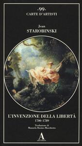 L' invenzione della libertà 1700-1789