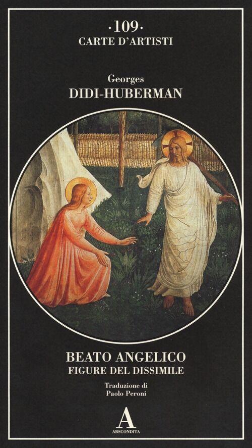 Beato Angelico. Figure del dissimile