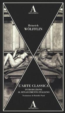 Aboutschuster.de L' arte classica. Introduzione al Rinascimento italiano Image