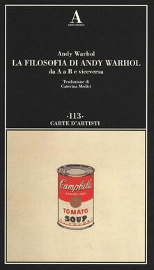 La filosofia di Andy Warhol da A a B e viceversa.pdf
