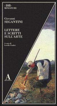 Lettere e scritti sull'arte