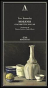Morandi Giacometti e Holland