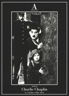 Ristorantezintonio.it Charlie Chaplin. Il cinema come arte Image