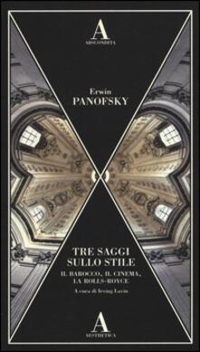 Amatigota.it Tre saggi sullo stile. Il barocco, il cinema e la Rolls-Royce Image