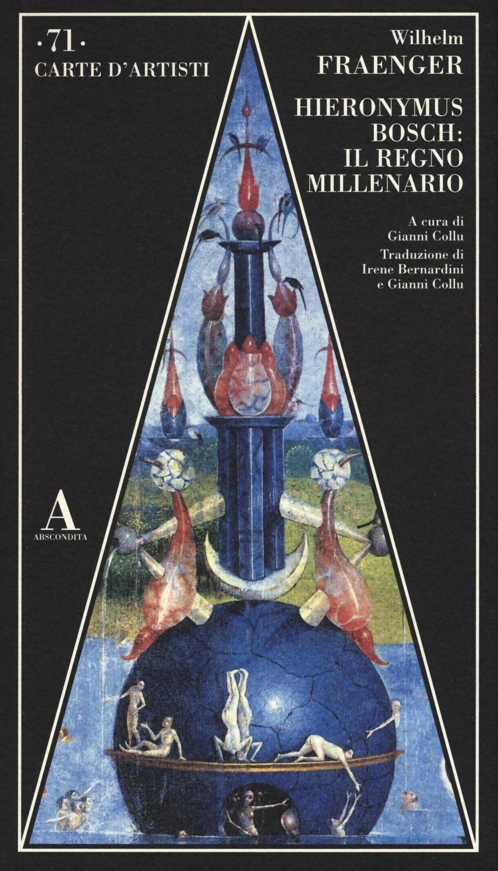 Hieronymus Bosch: il regno millenario