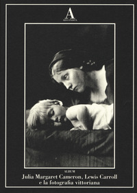 Julia Margaret Cameron, Lewis Carroll e fotografia vittoriana - - wuz.it