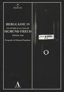 Berggasse 19. Lo studio e la casa di Sigmund Freud. Vienna 1938. Ediz. illustrata.pdf