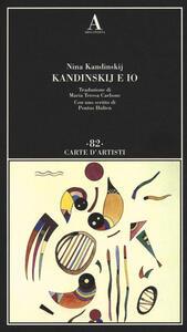 Kandinskij e io