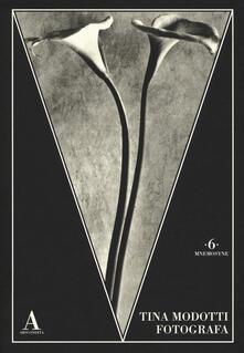Equilibrifestival.it Tina Modotti fotografa. Ediz. illustrata Image