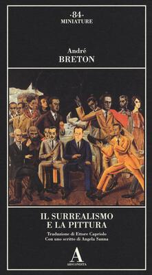Il surrealismo e la pittura - André Breton - copertina