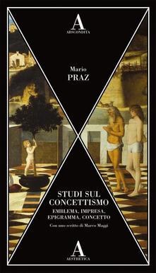 Studi sul concettismo. Emblema, impresa, epigramma, concetto.pdf