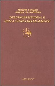 Dell'incertitudine e della vanità delle scienze