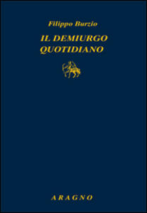 Il demiurgo quotidiano