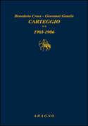 Libro Carteggio. Vol. 2: 1901-1906. Benedetto Croce Giovanni Gentile