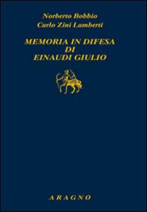 Memoria in difesa di Einaudi Giulio