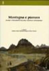 Montagna e pianura. Scambi e interazione nell'area padana in età moderna