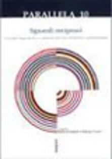 Parallela 10. Sguardi reciproci. Vicende linguistiche e culturali dell'area italofona e germanofona