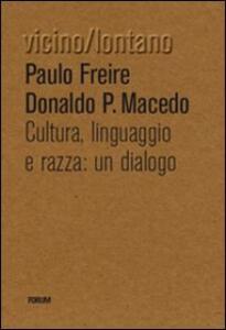 Cultura, lingua, razza: un dialogo