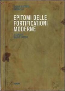 Epitomi delle fortificazioni moderne (rist. anast.)