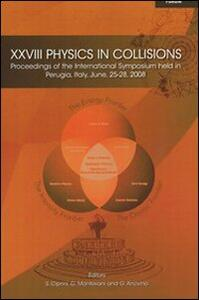 XXVIII physics in collisions