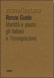 Ipabsantonioabatetrino.it Identità e paura. Gli italiani e l'immigrazione Image
