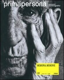 Primapersona. Percorsi autobiografici (2010). Vol. 22: Memoria, memorie..pdf