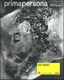 Rallydeicolliscaligeri.it Primapersona. Percorsi autobiografici (2011). Vol. 24: Che patria?. Image