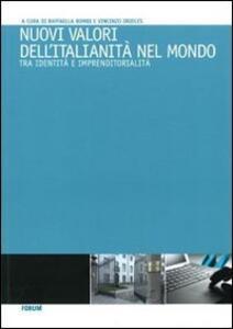 Nuovi valori dell'italianità nel mondo. Tra identità e imprenditorialità