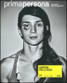 Promoartpalermo.it Primapersona. Percorsi autobiografici (2012). Vol. 27: Campioni fra le righe. Image