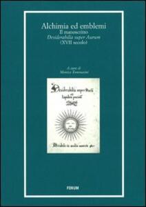 Libro Alchimia ed emblemi. Il manoscritto Desiderabilia super Aurum (XVII secolo)