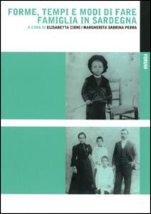 Forme, tempi e modi di fare famiglia in Sardegna