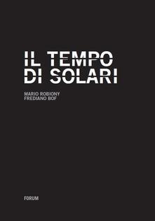 Collegiomercanzia.it Il tempo di Solari. Storia di una multinazionale tascabile dalla crisi al successo degli ultimi vent'anni Image