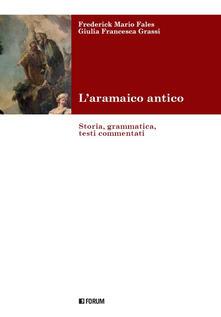 Tegliowinterrun.it L' aramaico antico. Storia, grammatica, testi commentati Image