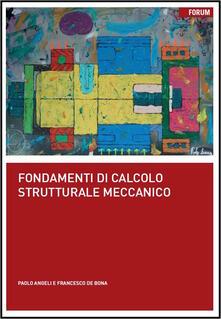 Writersfactory.it Fondamenti di calcolo strutturale meccanico Image