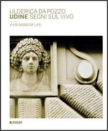 Radiosenisenews.it Udine segni sul vivo. Ediz. bilingue Image